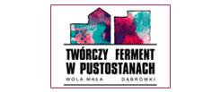 Twórczy Ferment w Pustostanach